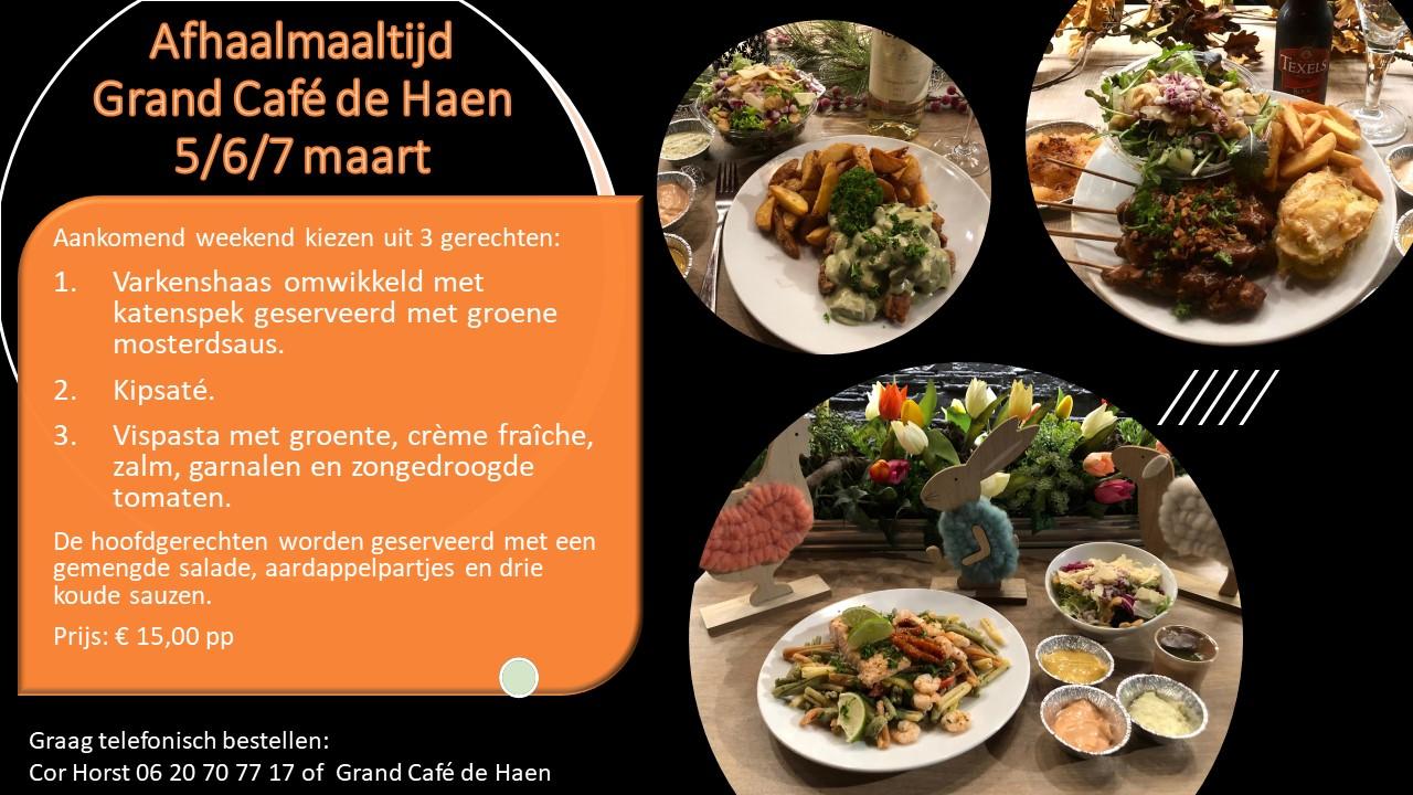 Afhaalmaaltijd Grand Café de Haen 5 6 7 maart.2